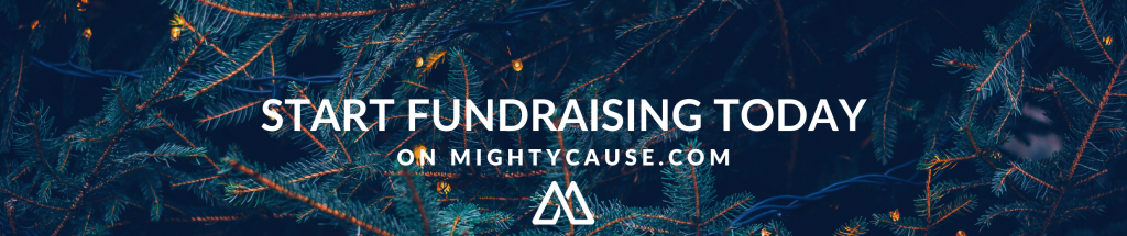 Start fundraising today at Mightycause.com