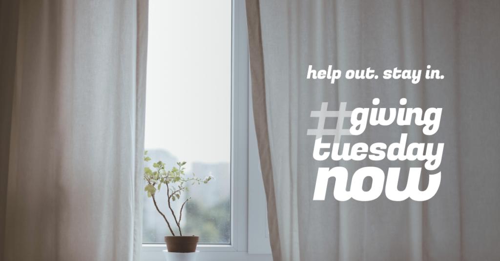 start a COVID-19 fundraiser: peaceful window for #GivingTuesdayNow
