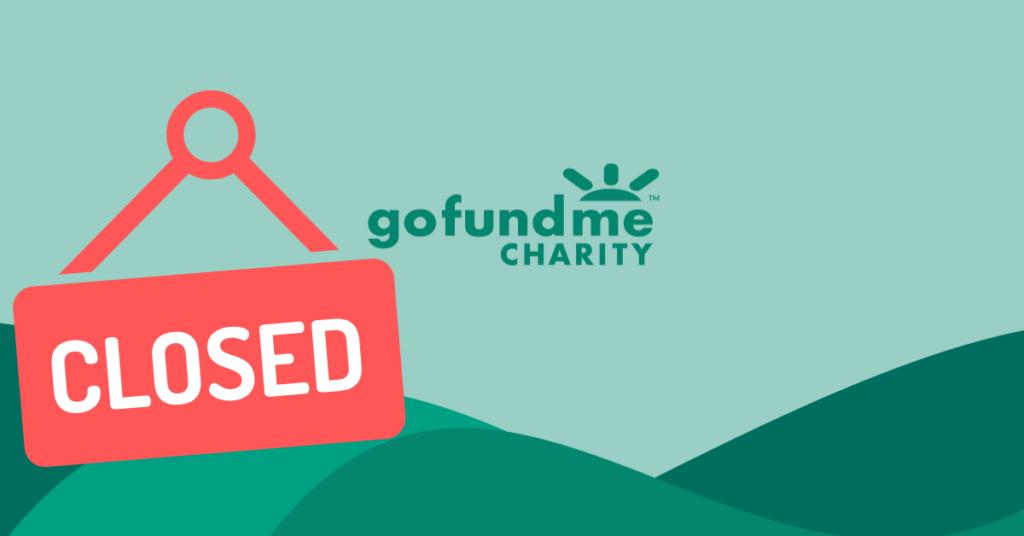 gofundme charity closed